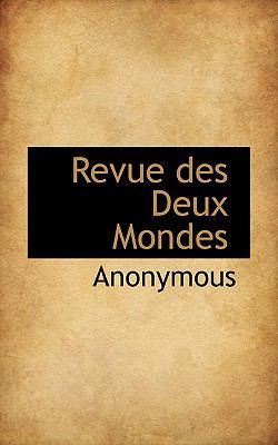 Revue des Deux Mondes  N/A 9781116805611 Front Cover
