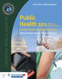 Public Health 101  2nd 2015 9781284074611 Front Cover