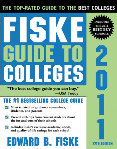 Fiske Guide to Colleges 2011  27th 2010 9781402209611 Front Cover