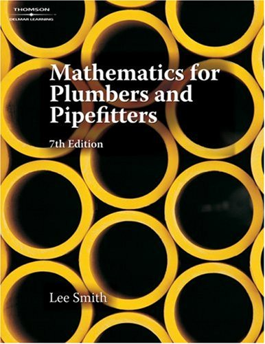 Mathematics for Plumbers and Pipefitters  7th 2008 (Revised) edition cover