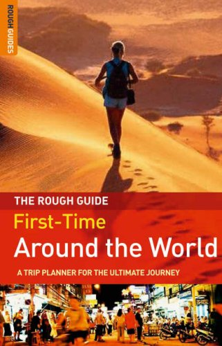 Rough Guide to First-Time Around the World  2nd 2006 9781843536611 Front Cover