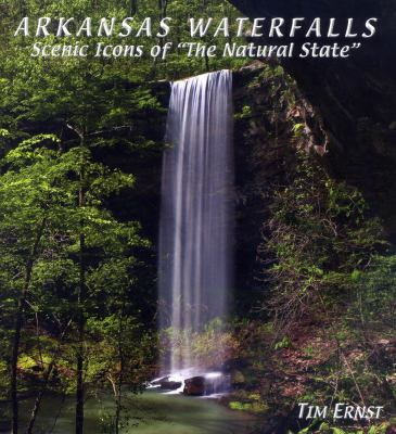Arkansas Waterfalls Scenic Icons of the Natural State  2007 edition cover