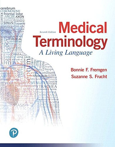 Medical Terminology + Mylab Medical Terminology Pearson Etext Access Card: A Living Language  2018 9780134760612 Front Cover