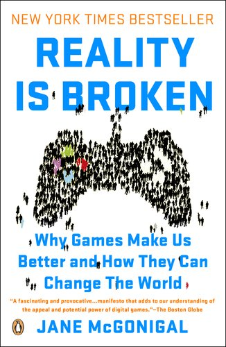 Reality Is Broken Why Games Make Us Better and How They Can Change the World  2011 9780143120612 Front Cover