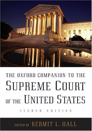 Oxford Companion to the Supreme Court of the United States  2nd 2005 (Revised) edition cover