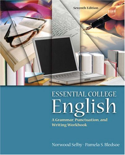 Essential College English (with MyWritingLab)  7th 2008 edition cover