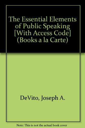Essential Elements of Public Speaking  3rd 2009 9780205772612 Front Cover