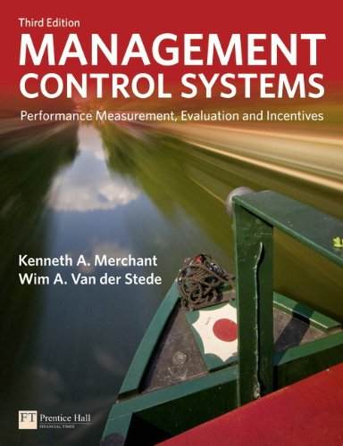 Management Control Systems Performance Measurement, Evaluation and Incentives 3rd 2012 (Revised) edition cover