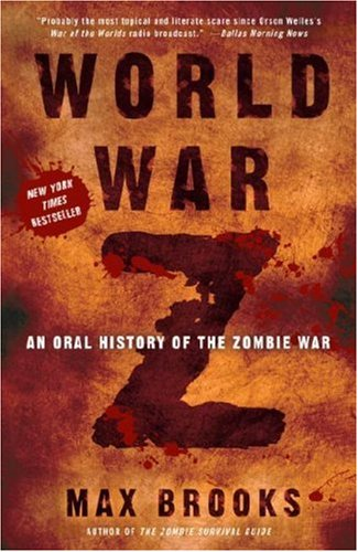 World War Z An Oral History of the Zombie War N/A 9780307346612 Front Cover