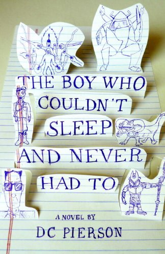 Boy Who Couldn't Sleep and Never Had To   2010 9780307474612 Front Cover
