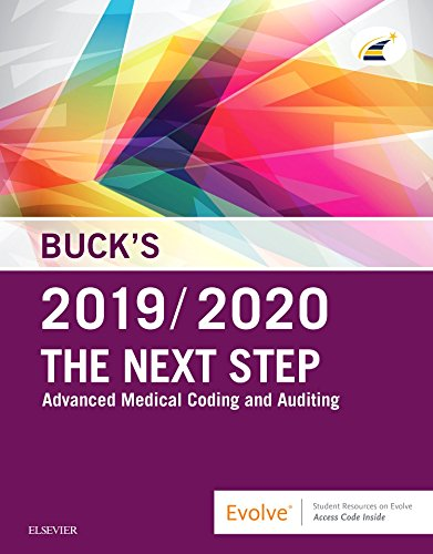 Buck's the Next Step: Advanced Medical Coding and Auditing, 2019/2020 Edition  2018 9780323582612 Front Cover