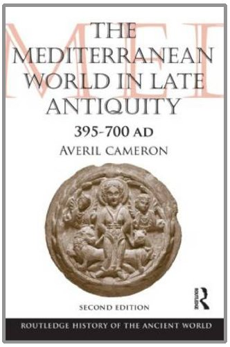 Mediterranean World in Late Antiquity Ad 395-700  2nd 2012 (Revised) edition cover