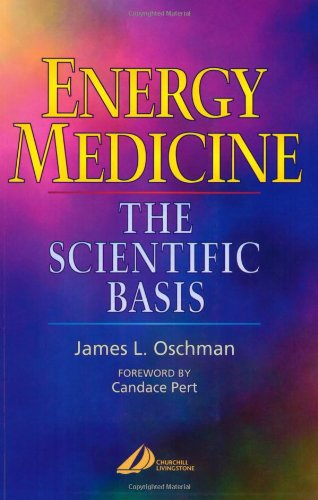 Energy Medicine The Scientific Basis  2000 edition cover