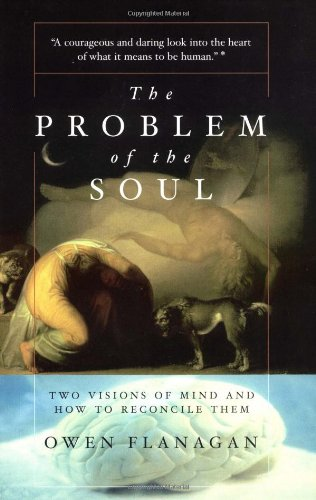 Problem of the Soul Two Visions of Mind and How to Reconcile Them  2003 edition cover