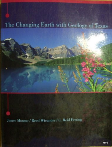 CHANGING EARTH W/GEOLOGY OF TX N/A edition cover