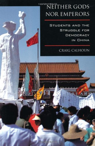 Neither Gods nor Emperors Students and the Struggle for Democracy in China  1997 edition cover