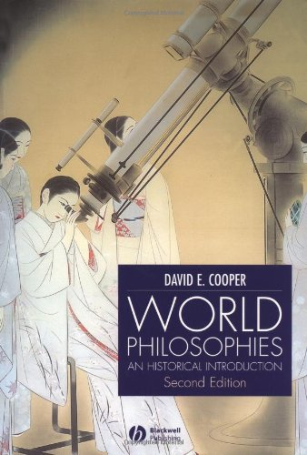 World Philosophies A Historical Introduction 2nd 2002 (Revised) edition cover
