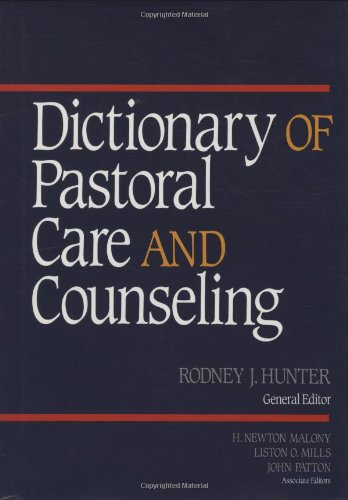 Dictionary of Pastoral Care and Counseling  N/A 9780687107612 Front Cover