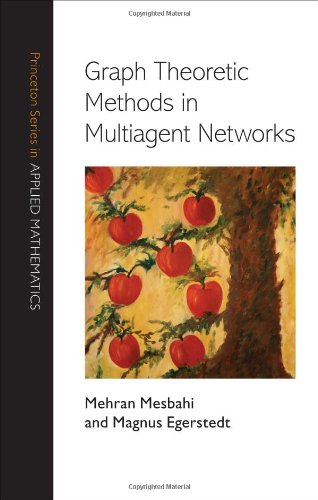 Graph Theoretic Methods in Multiagent Networks   2010 edition cover
