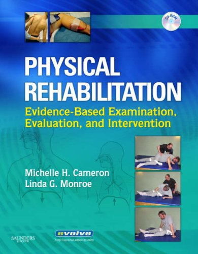 Physical Rehabilitation Evidence-Based Examination, Evaluation, and Intervention  2007 edition cover