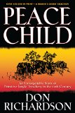 Peace Child An Unforgettable Story of Primitive Jungle Treachery in the 20th Century N/A edition cover