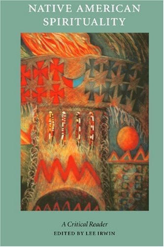Native American Spirituality A Critical Reader  2000 edition cover