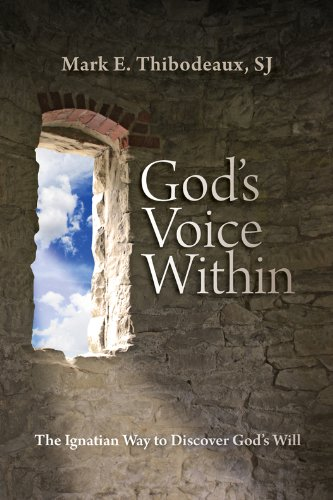 God's Voice Within The Ignatian Way to Discover God's Will  2010 edition cover