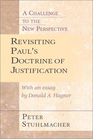Revisiting Paul's Doctrine of Justification A Challenge to the New Perspective  2001 edition cover