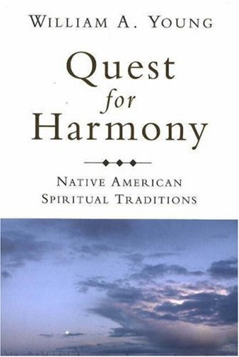 Quest for Harmony Native American Spiritual Traditions  2006 (Reprint) edition cover