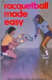 Raquetball Made Easy  N/A 9780879803612 Front Cover