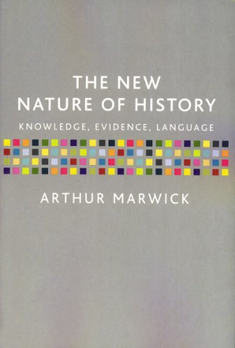 New Nature of History Knowledge, Evidence, Language 2nd 2001 edition cover