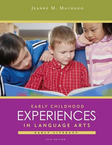 Early Childhood Experiences in Language Arts Early Literacy 10th 2013 edition cover