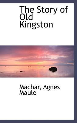 Story of Old Kingston  N/A edition cover