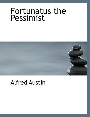 Fortunatus the Pessimist N/A 9781115623612 Front Cover