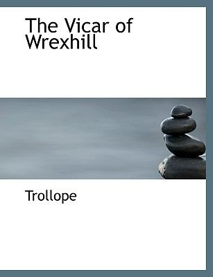 Vicar of Wrexhill  N/A 9781116626612 Front Cover