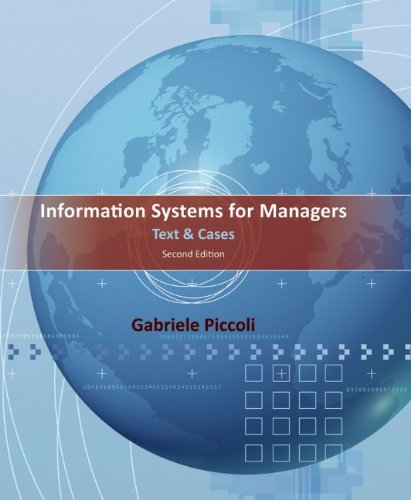 Information Systems for Managers Text and Cases 2nd 2012 9781118057612 Front Cover