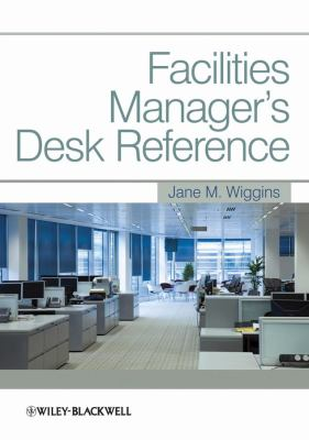 Facilities Manager's Desk Reference   2010 9781405186612 Front Cover