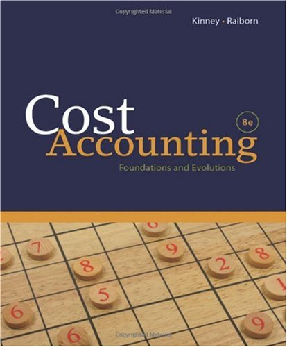 Cost Accounting Foundations and Evolutions 8th 2011 9781439044612 Front Cover