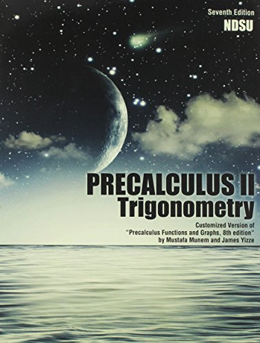 Precalculus II - Trigonometry Customized Version of Precalculus Functions and Graphs 7th (Revised) edition cover
