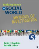 Making Sense of the Social World Methods of Investigation 5th 2016 9781483380612 Front Cover