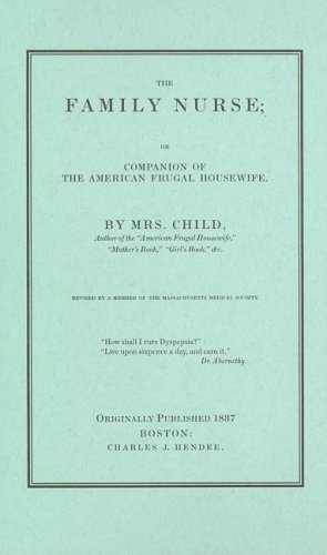 Family Nurse Companion of the American Frugal Housewife  1997 (Reprint) 9781557094612 Front Cover