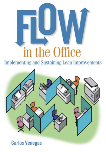Flow in the Office Implementing and Sustaining Lean Improvements  2007 edition cover