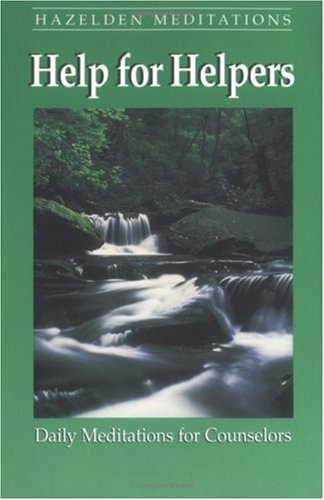 Help for Helpers Daily Meditations for Counselors  1989 edition cover