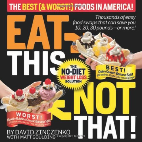 Eat This Not That! The No-Diet Weight Loss Solution N/A edition cover
