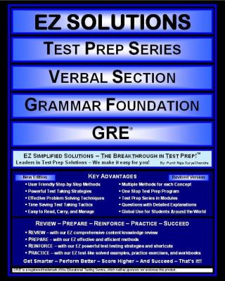 EZ Solutions: Test Prep Series: Verbal Section: Grammar Foundation : Gre  2011 edition cover