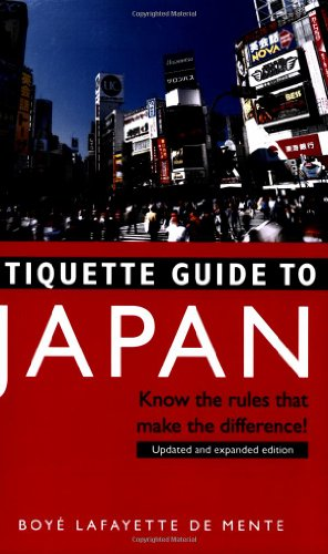 Etiquette Guide to Japan Know the Rules That Make the Difference!  2009 (Revised) edition cover