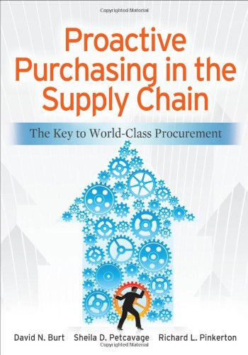 Proactive Purchasing in the Supply Chain The Key to World-Class Procurement  2012 edition cover
