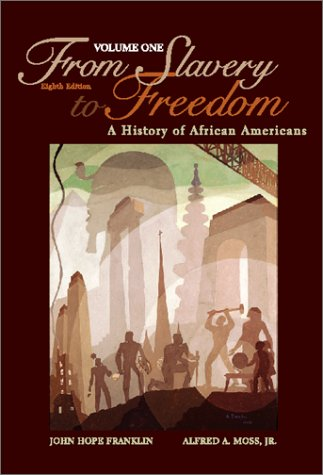 From Slavery to Freedom A History of African Americans 8th 2000 edition cover