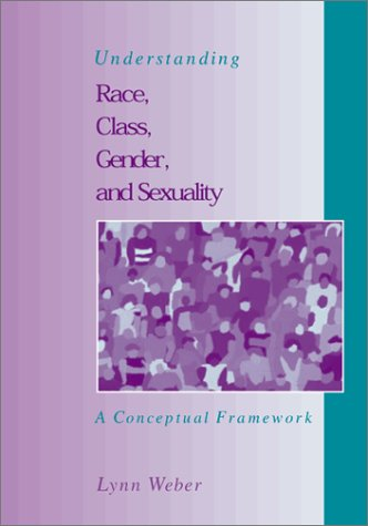 Understanding Race, Class, Gender, and Sexuality   2001 edition cover