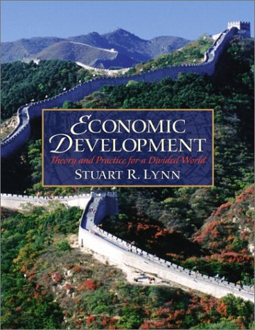 Economic Development Theory and Practice for a Divided World  2003 edition cover